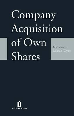 Company Acquisition of Own Shares (Hardback)