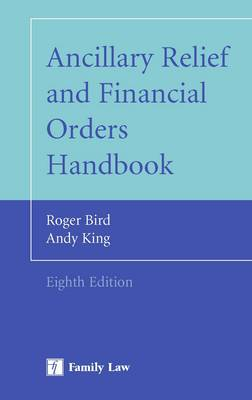 Ancillary Relief and Financial Orders Handbook (Paperback)