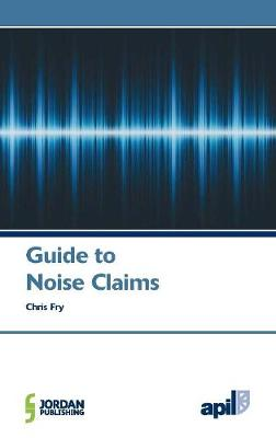 APIL Guide to Noise Claims (Paperback)