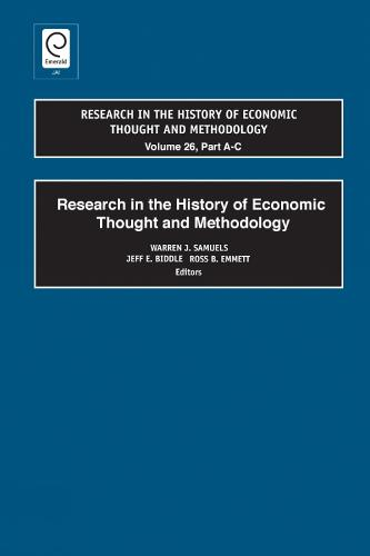 Research in the History of Economic Thought and Methodology (Part A, B & C) - Research in the History of Economic Thought and Methodology 23