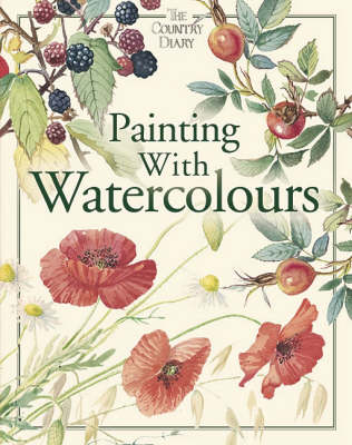 Painting with Watercolours - Craft Cases S. (Hardback)