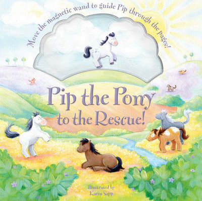 Pip the Pony to the Rescue! (Hardback)