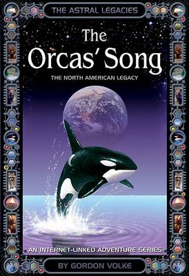 The Orca's Song - Astral Legacies (Paperback)