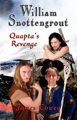 William Snottengrout - Quapta's Revenge (Paperback)
