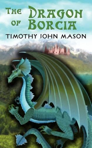 The Dragon of Borcia (Paperback)