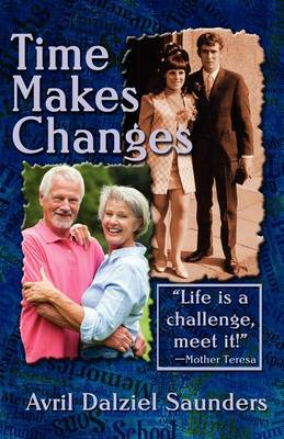 Time Makes Changes (Paperback)