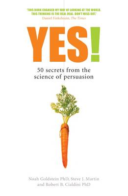 Yes!: 50 Secrets From the Science of Persuasion (Paperback)
