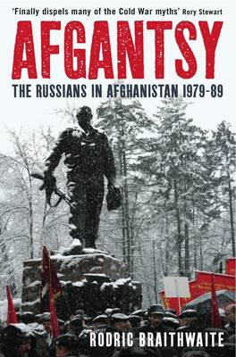Afgantsy: The Russians in Afghanistan, 1979-89 (Hardback)