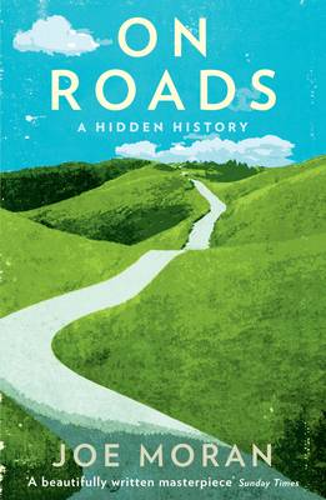 On Roads: A Hidden History (Paperback)