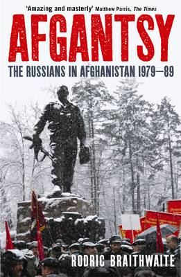 Afgantsy: The Russians in Afghanistan, 1979-89 (Paperback)