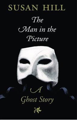 The Man in the Picture: A Ghost Story (Hardback)