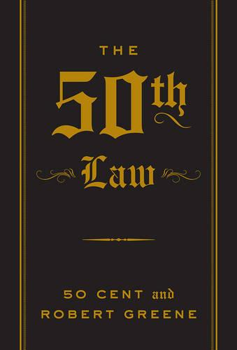 The 50th Law - The Robert Greene Collection (Paperback)