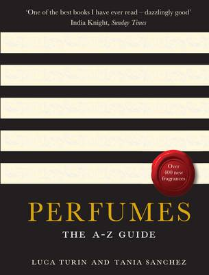 Perfumes: The A-Z Guide (Paperback)