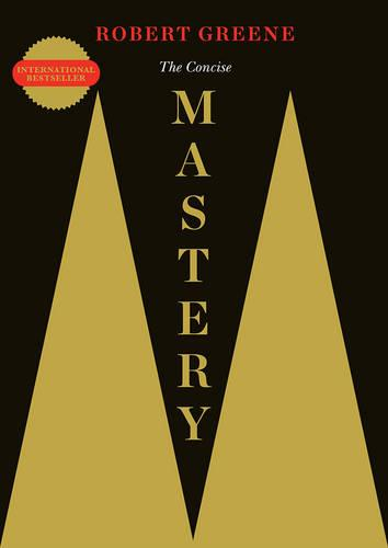 The Concise Mastery - The Modern Machiavellian Robert Greene (Paperback)
