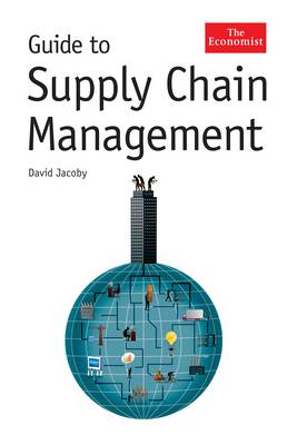 The Economist Guide To Supply Chain Management (Hardback)