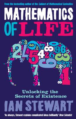 Mathematics Of Life: Unlocking the Secrets of Existence (Paperback)