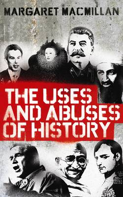 The Uses and Abuses of History (Paperback)