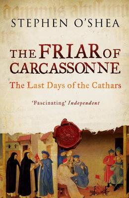 The Friar of Carcassonne: The Last Days of the Cathars (Paperback)