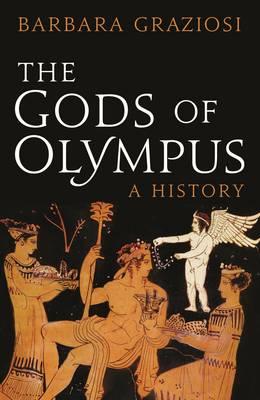 The Gods of Olympus: A History (Hardback)