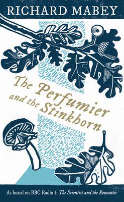 The Perfumier and the Stinkhorn (Hardback)