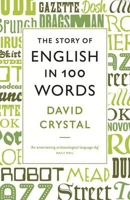 The Story of English in 100 Words (Paperback)