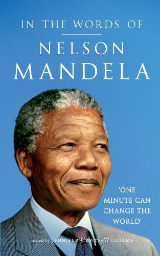 In the Words of Nelson Mandela (Hardback)