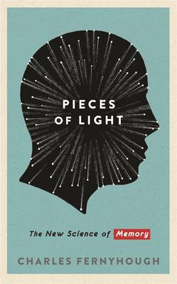Pieces of Light: The New Science of Memory (Hardback)