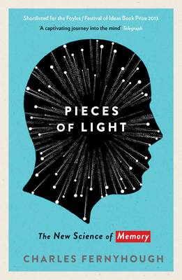 Pieces of Light: The new science of memory (Paperback)