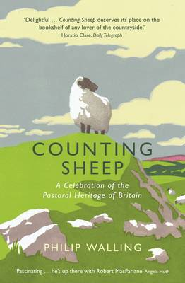 Counting Sheep: A Celebration of the Pastoral Heritage of Britain (Paperback)