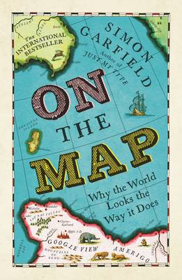 On The Map By Simon Garfield Waterstones