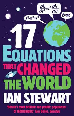 Seventeen Equations that Changed the World (Paperback)