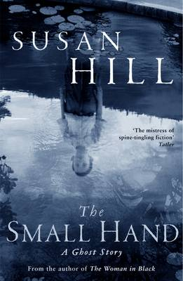 The Small Hand - The Susan Hill Collection (Paperback)