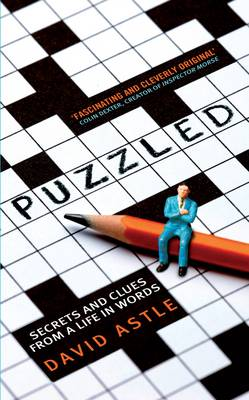 Puzzled: Secrets and Clues from a Life in Words (Hardback)