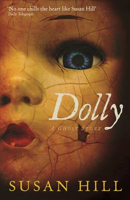 Dolly: A Ghost Story - The Susan Hill Collection (Paperback)