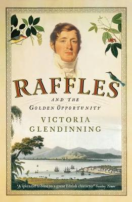 Raffles: And the Golden Opportunity (Paperback)