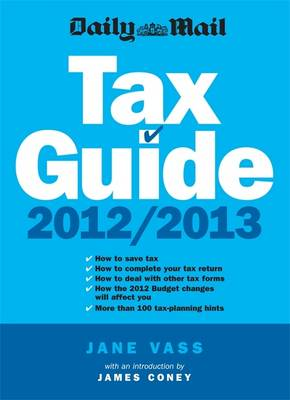 Daily Mail Tax Guide 2012/2013 (Paperback)