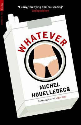 Whatever - Serpent's Tail Classics (Paperback)