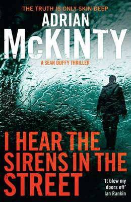 I Hear the Sirens in the Street: Sean Duffy 2 (Paperback)