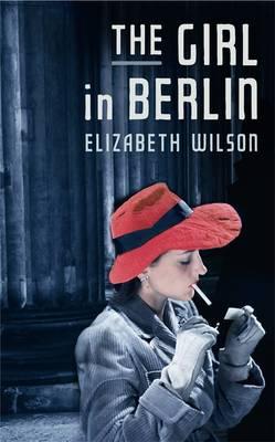 The Girl in Berlin (Paperback)