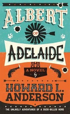 Albert of Adelaide (Hardback)