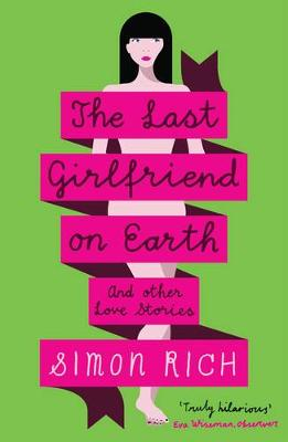 The Last Girlfriend on Earth (Paperback)