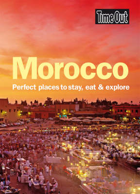 Morocco: Perfect Places to Stay, Eat and Explore (Paperback)
