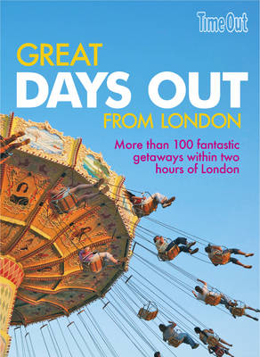 Great Days Out from London (Paperback)