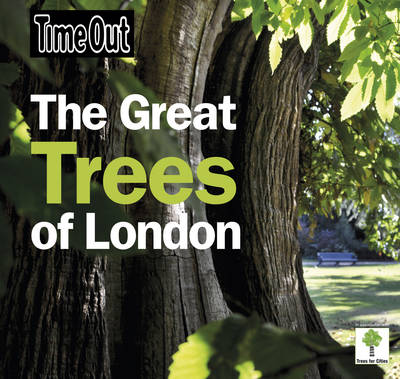 Time Out Great Trees of London (Paperback)
