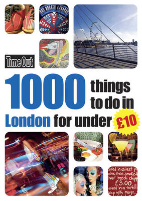 1000 Things to Do in London for Under £10 (Paperback)