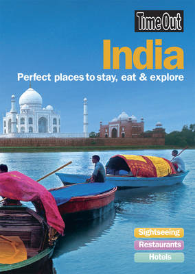 India: Perfect Places to Stay, Eat and Explore (Paperback)
