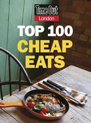 Time Out Top 100 Cheap Eats in London (Paperback)