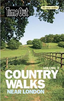 Time Out Country Walks Near London Volume 2 (Paperback)