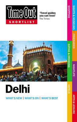 Time Out Shortlist Delhi 1st edition (Paperback)