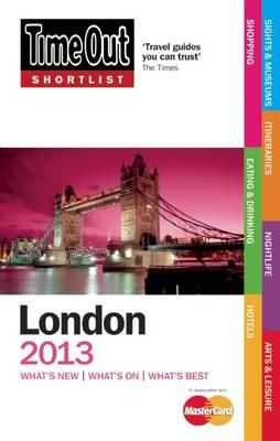 Time Out Shortlist London 2013 (Paperback)